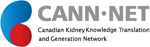 Canadian Kidney Knowledge Translation and Generation Network (CANN-NET)